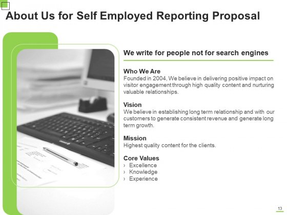 Self_Employed_Reporting_Proposal_Ppt_PowerPoint_Presentation_Complete_Deck_With_Slides_Slide_13