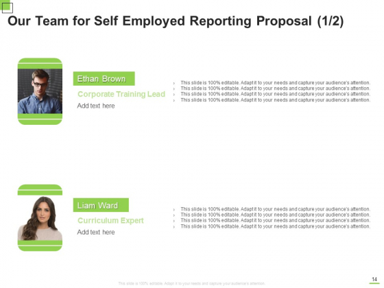 Self_Employed_Reporting_Proposal_Ppt_PowerPoint_Presentation_Complete_Deck_With_Slides_Slide_14
