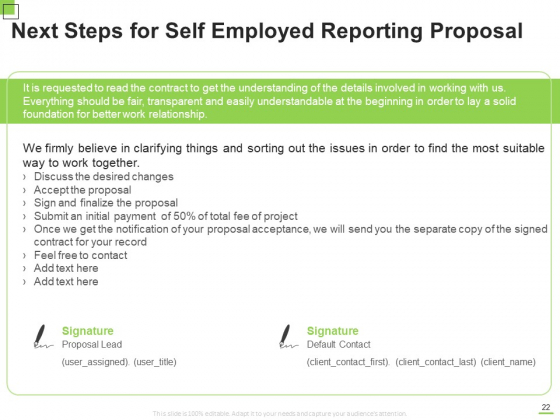 Self_Employed_Reporting_Proposal_Ppt_PowerPoint_Presentation_Complete_Deck_With_Slides_Slide_22