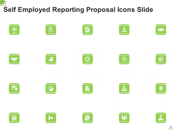 Self_Employed_Reporting_Proposal_Ppt_PowerPoint_Presentation_Complete_Deck_With_Slides_Slide_23