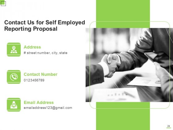 Self_Employed_Reporting_Proposal_Ppt_PowerPoint_Presentation_Complete_Deck_With_Slides_Slide_24