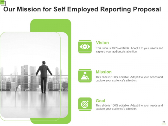 Self_Employed_Reporting_Proposal_Ppt_PowerPoint_Presentation_Complete_Deck_With_Slides_Slide_27
