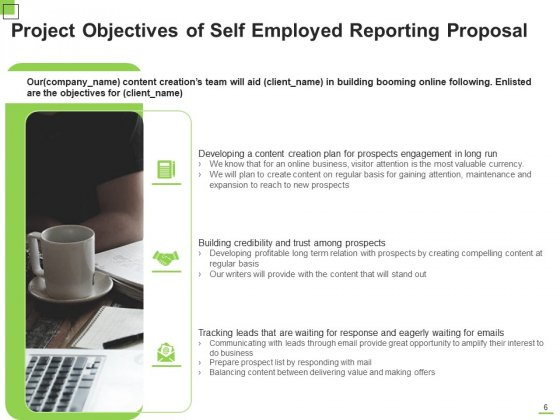 Self_Employed_Reporting_Proposal_Ppt_PowerPoint_Presentation_Complete_Deck_With_Slides_Slide_6