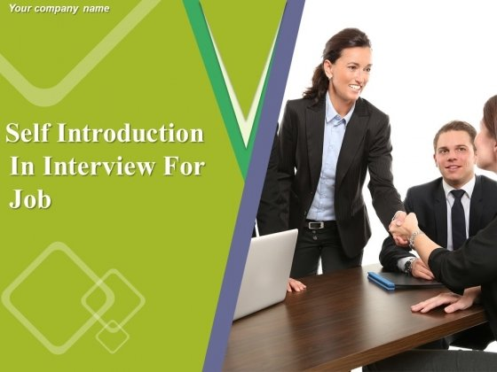 Self Introduction In Interview For Job Ppt PowerPoint Presentation Complete Deck With Slides