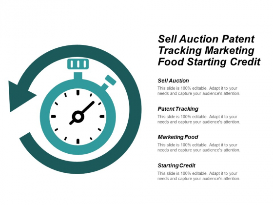 Sell Auction Patent Tracking Marketing Food Starting Credit Ppt PowerPoint Presentation Styles Graphics Download Cpb