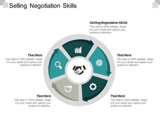 Selling Negotiation Skills Ppt PowerPoint Presentation Ideas Tips Cpb