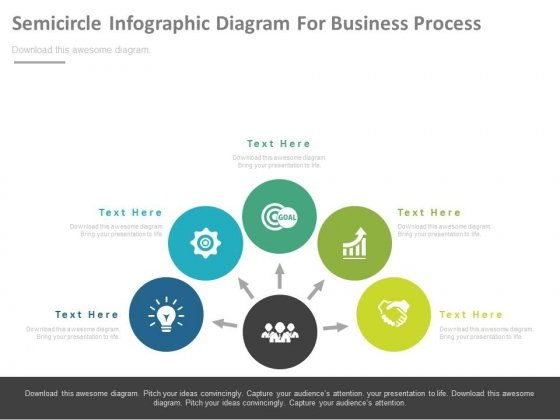 Semicircle Infographic Diagram For Business Process Powerpoint Slides