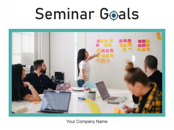 Seminar Goals Employee Growth Ppt PowerPoint Presentation Complete Deck