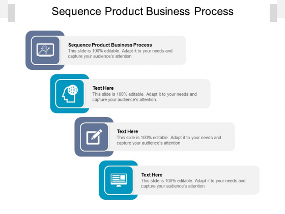 Sequence Product Business Process Ppt PowerPoint Presentation Icon Slide Cpb Pdf