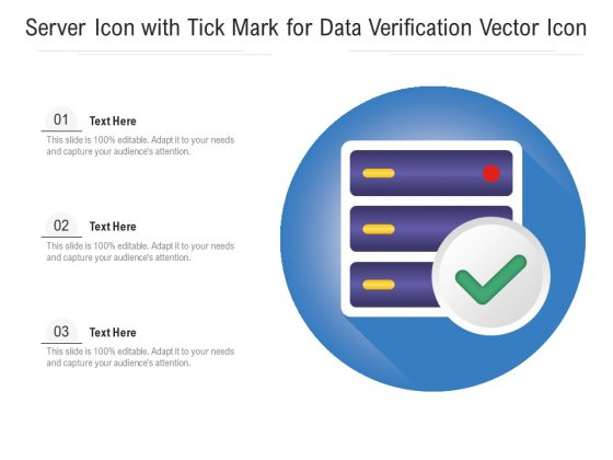 Server_Icon_With_Tick_Mark_For_Data_Verification_Vector_Icon_Ppt_PowerPoint_Presentation_Gallery_File_Formats_PDF_Slide_1