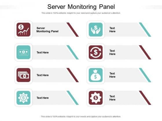 Server Monitoring Panel Ppt PowerPoint Presentation Infographics Ideas Cpb Pdf