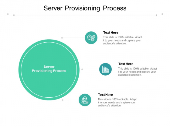 Server Provisioning Process Ppt PowerPoint Presentation Inspiration Graphics Template Cpb Pdf