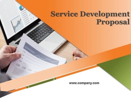 Service Development Proposal Ppt PowerPoint Presentation Complete Deck With Slides