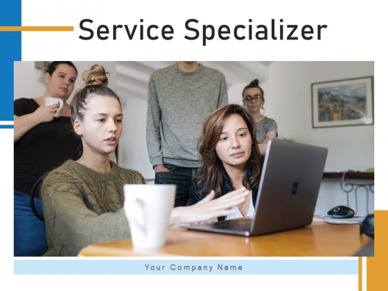 Service Specializer Business Execution Ppt PowerPoint Presentation Complete Deck