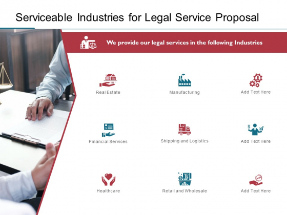 Serviceable Industries For Legal Service Proposal Ppt PowerPoint Presentation Summary Examples