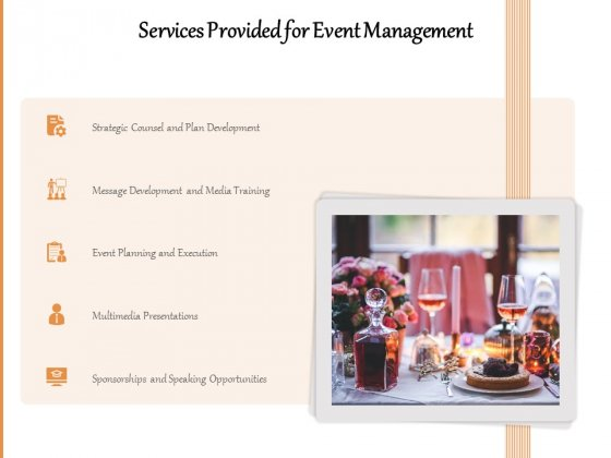 Services Provided For Event Management Ppt PowerPoint Presentation Gallery Files PDF