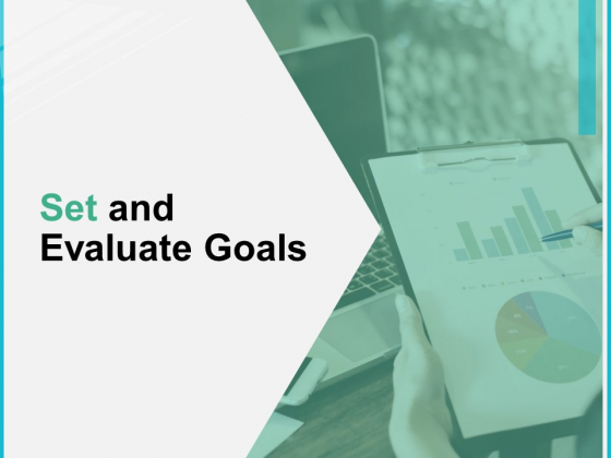 Set And Evaluate Goals Ppt PowerPoint Presentation Infographic Template Layout