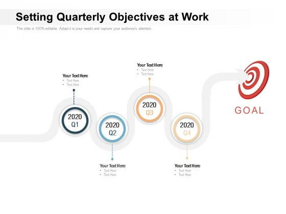 Setting Quarterly Objectives At Work Ppt PowerPoint Presentation Show Graphics