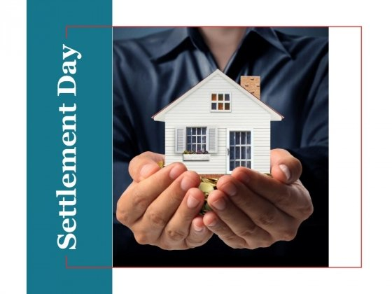 Settlement Day Ppt PowerPoint Presentation Infographics Background Images