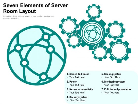Seven Elements Of Server Room Layout Ppt PowerPoint Presentation Icon Example PDF