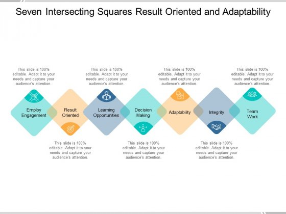 Seven Intersecting Squares Result Oriented And Adaptability Ppt PowerPoint Presentation Slides Display