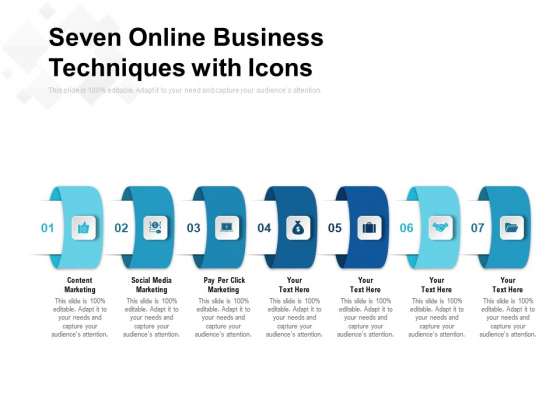 Seven Online Business Techniques With Icons Ppt PowerPoint Presentation Infographic Template File Formats PDF