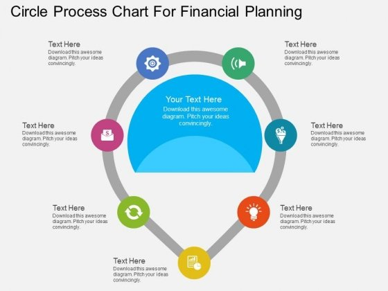 Seven Staged Circle Process Chart For Financial Planning Powerpoint Template