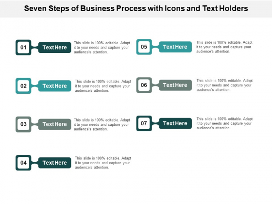 Seven Steps Of Business Process With Icons And Text Holders Ppt PowerPoint Presentation Professional Guide