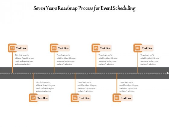 Seven Years Roadmap Process For Event Scheduling Ppt PowerPoint Presentation File Visuals PDF