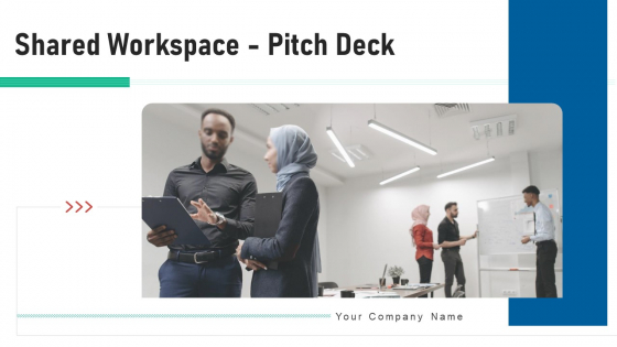 Shared Workspace Pitch Deck Ppt PowerPoint Presentation Complete Deck With Slides