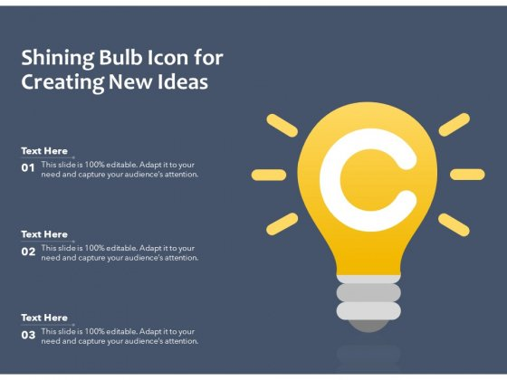 Shining Bulb Icon For Creating New Ideas Ppt PowerPoint Presentation Summary Objects PDF