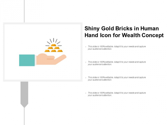 Shiny Gold Bricks In Human Hand Icon For Wealth Concept Ppt PowerPoint Presentation Professional File Formats