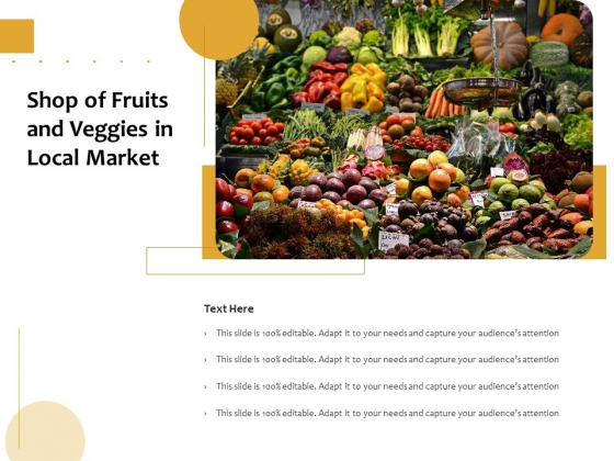 Shop Of Fruits And Veggies In Local Market Ppt PowerPoint Presentation File Inspiration PDF