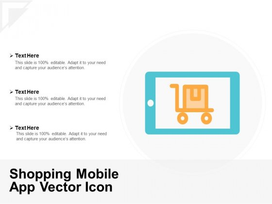 Shopping Mobile App Vector Icon Ppt PowerPoint Presentation Ideas Slides
