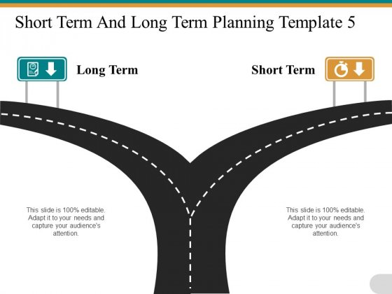 Short Term And Long Term Planning Road Direction Ppt PowerPoint Presentation Model Guidelines