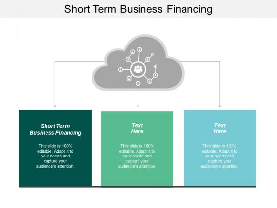Short Term Business Financing Ppt PowerPoint Presentation Portfolio Templates Cpb