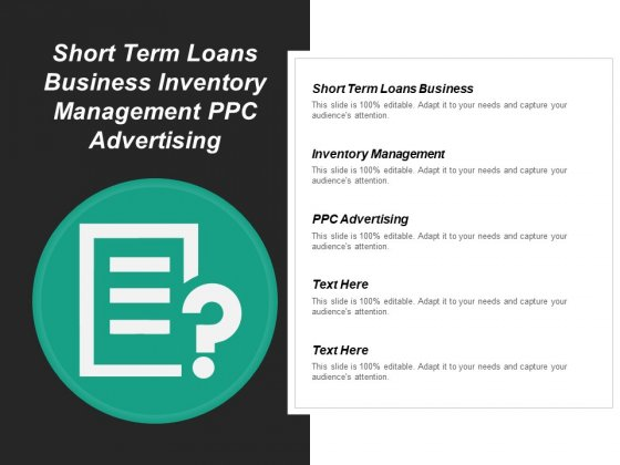 Short Term Loans Business Inventory Management Ppc Advertising Ppt PowerPoint Presentation Gallery Files