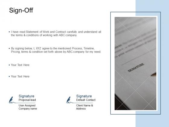 Sign Off Statement Ppt PowerPoint Presentation Show Information
