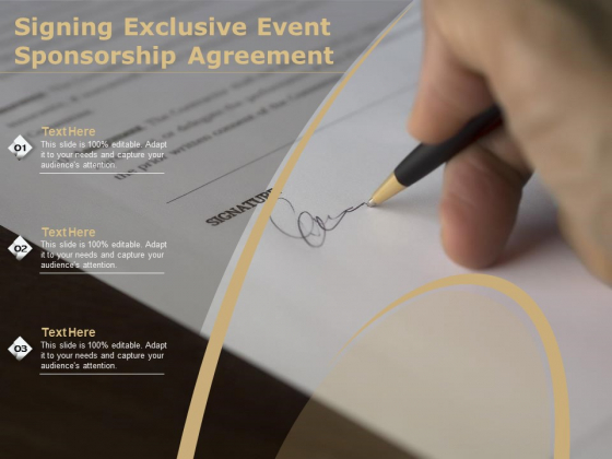 Signing Exclusive Event Sponsorship Agreement Ppt PowerPoint Presentation Gallery Slide Download PDF