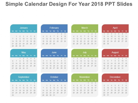 Simple Calendar Design For Year 2018 Ppt Slides