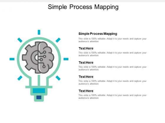 Simple Process Mapping Ppt PowerPoint Presentation Ideas Graphic Tips Cpb