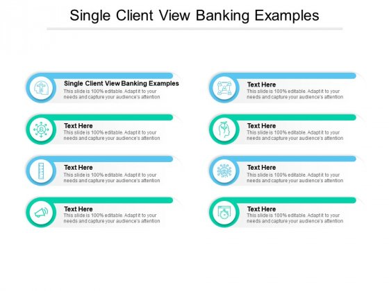 Single Client View Banking Examples Ppt PowerPoint Presentation Outline Inspiration Cpb Pdf