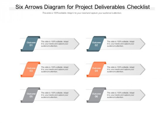 Six Arrows Diagram For Project Deliverables Checklist Ppt PowerPoint Presentation Visual Aids Infographics
