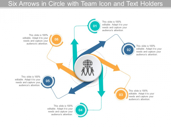 Six Arrows In Circle With Team Icon And Text Holders Ppt Powerpoint Presentation Infographic Template Guidelines