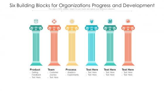 Six Building Blocks For Organizations Progress And Development Ppt PowerPoint Presentation Icon Layouts PDF