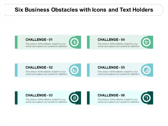 Six Business Obstacles With Icons And Text Holders Ppt PowerPoint Presentation Ideas Maker