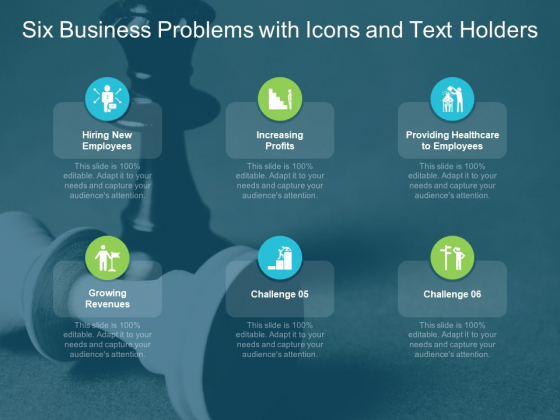 Six Business Problems With Icons And Text Holders Ppt PowerPoint Presentation Layouts Display