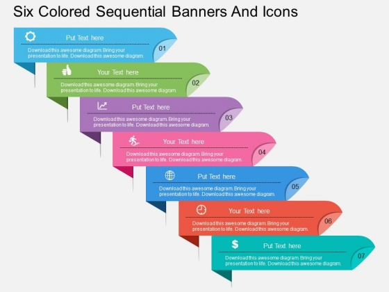 Six Colored Sequential Banners And Icons Powerpoint Template