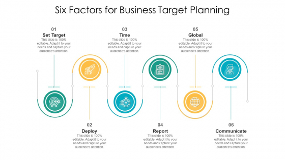 Six Factors For Business Target Planning Ppt PowerPoint Presentation Icon Styles PDF