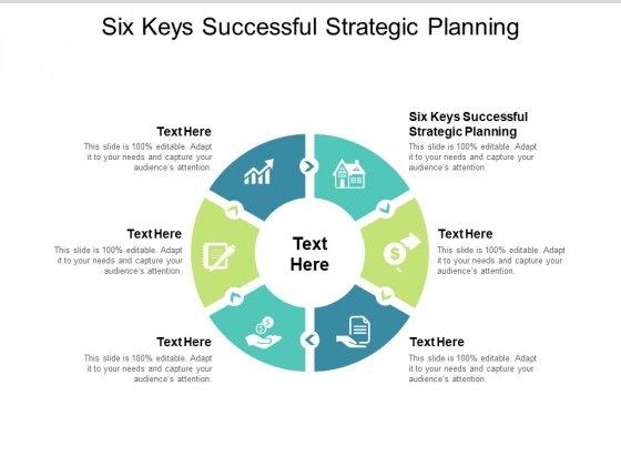 Six Keys Successful Strategic Planning Ppt PowerPoint Presentation Ideas File Formats Cpb Pdf